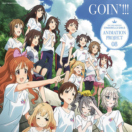 THE IDOLM@STER CINDERELLA GIRLS ANIMATION PROJECT 08 GOIN'!!! 【通常盤】