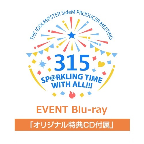 THE IDOLM@STER SideM PRODUCER MEETING 315 SP@RKLING TIME WITH ALL!!! EVENT Blu-ray